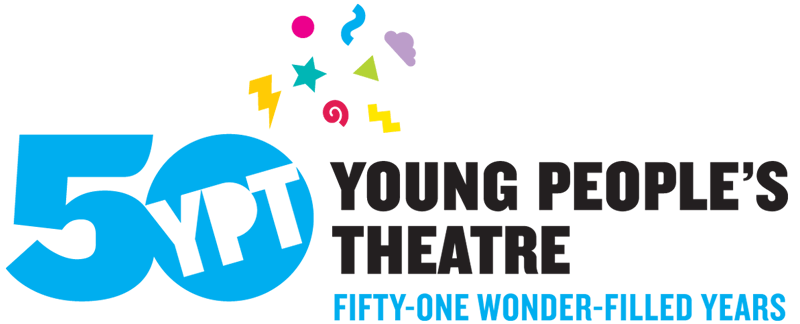 Young People's Theatre | Fifty-One Wonder-Filled Years
