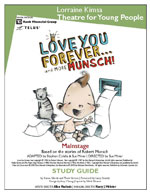 Love You Forever and More Munsch!