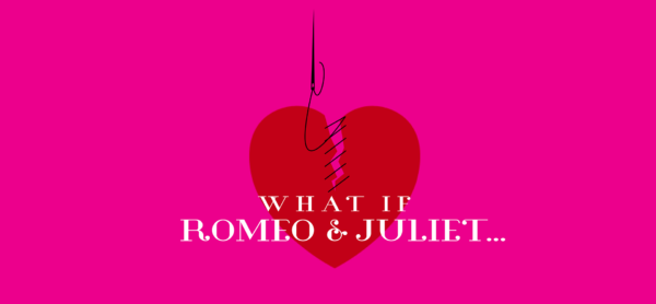 What if R&J